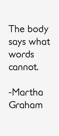 Martha Graham Quotes                                                                                                                                                                                 More