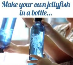 """Hope you like this as much as I do! """"DIY Your Own Jellyfish In A Bottle"""""""