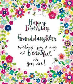 """""""Happy Birthday Granddaughter!"""""""