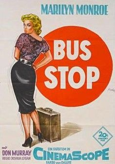 Movie posters for the film Bus Stop starring Marilyn Monroe & Don Murray . Old Movie Posters, Classic Movie Posters, Cinema Posters, Movie Poster Art, Poster S, Classic Movies, Posters Diy, Marilyn Monroe Poster, Marilyn Monroe Movies