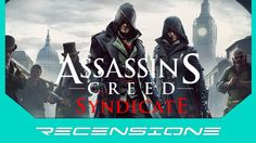 Recensione Assassin's Creed Syndicate - The Brotherood