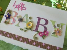 Quilled Card Hello BABY by Botaniquills on Etsy Could also do with stamps and punches Baby Scrapbook, Scrapbook Cards, Quilled Creations, New Baby Cards, Quilling Cards, Cricut Cards, Baby Shower Cards, Baby Kind, Baby Crafts