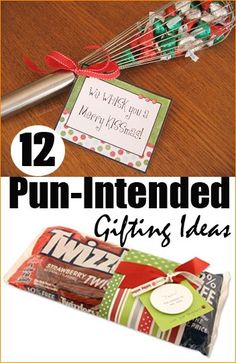 12 Pun Intended Gifts. Easy Christmas gifts for friends, teachers and neighbors. Punny sayings for all your holiday gifts that won't break the bank. We wish you a merry kissmas and twizz the night before Christmas. Budget friendly gifting.