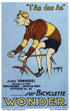 Wonder Bicycle - Jules VanHevel - 1924 poster cycling motivation, cycling posters, cycling, cycling quotes, classic cycling