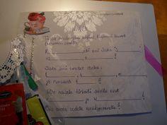 Syntymäpäiväsankarin tehtäväon ratkaista arvoitus. Joten kirjoita teepussien nimet oikeisiin kohtiin.