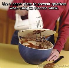 check out this life hack! ---printed--- use a paper plate as a shatter shield for an electric mixer