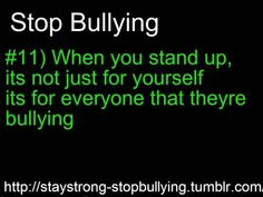 Words Hurt, Stop Bullying, For Everyone, Stand Up, It Hurts, Get Up