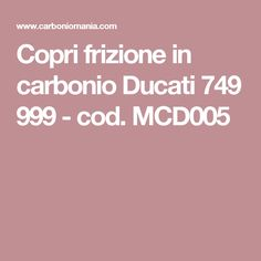 Copri frizione in carbonio Ducati 749 999 - cod. MCD005
