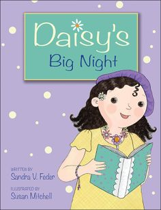 Daisy's Big Night written by Sandra V. Feder and illustrated by Susan Mitchell