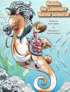 Amazon.com: Ronnie, the Legendary Racing Seahorse eBook: Karla Sparks, Taisen Katakura: Books