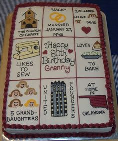 I made this for my grandmother& birthday. It is a quilt with various squares showing different things in her life. 80th Birthday Cake For Men, Grandma Birthday Cakes, 60th Birthday Ideas For Dad, Funny Birthday Cakes, Birthday Sheet Cakes, 90th Birthday Parties, Mum Birthday, Quilted Cake, Dad Cake