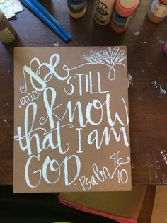 Psalm 4610 Be still and know that I am God. by EvenSoCreations, $25.00