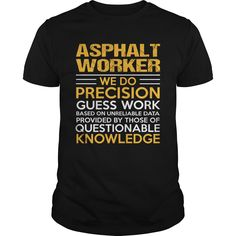 (Tshirt Most Discount) ASPHALT-WORKER  Teeshirt Online  How to ? 1. Select color 2. Click the ADD TO CART button 3. Select your Preferred Size Quantity and Color 4. CHECKOUT! If You dont like this shirt you can use the SEARCH BOX and find the Custom Shirt with your Name!!  Tshirt Guys Lady Hodie  SHARE and Get Discount Today Order now before we SELL OUT Today  Camping online #pinterest #tshirt #discounttshirt #tshirtdesign #tshirtlove #tshirtonline #lady #man #fashion #discount #today…