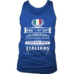 And on the 8th day God created Italians Tank Top