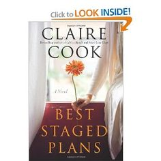 Best Staged Plans by Claire Cook-GREAT read! I have a signed copy after meeting her last summer at the skirt! magazine creative conference in Atlanta.