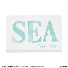 Let`s go to the BEACH teal-white dbl-sided custom Placemat