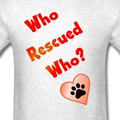WHO RESCUED WHO? T-Shirts