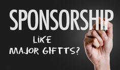 5 Surprising Ways Event Sponsorship is Just Like Raising Major Gifts