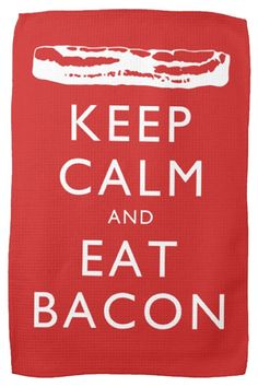 Kitchen Ideas for DIY Easy Decor. Cute and Classic Keep Calm and Eat Bacon. Kitchen Towel for Bacon Lovers. Machine Washable.