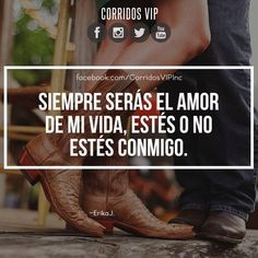 Siempre.!   ___________________ #teamcorridosvip #corridosvip #quotes #frasesvip