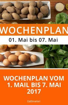 Wochenplan vom 1. Mail bis 7. Mai 2017 | eatsmarter.de