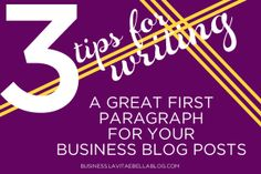 Blog Tips for Business  How to Attract Customers with Your First Paragraph  How To Attract cfca0f8529