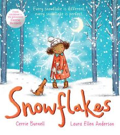 Snowflakes by Laura Ellen Anderson and Cerrie Burnell, reviewed by Poppy and JJ I love this book. Having a four ...