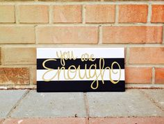 You are Enough canvas quote Wall art Inspirational bible verse. Christian quote. Wall decor. Room Dorm decor.