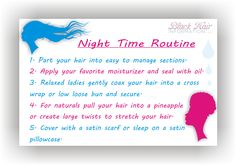 Back To Basics - Night Time Routine - BHI Postcard Tips    However tired you are, please take a moment to do your night time hair routine. You don't have to cover your hair with a satin scarf if you have a satin/silk pillowcase; having said that, a scarf will help keep your edges neat so you have less styling to do in the... Read the article here - http://www.blackhairinformation.com/our-newsletters/postcard-tips/back-to-basics-night-time-routine-bhi-postcard-tips/