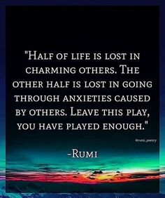 Does it ever happen to you that a quote make you think? It happens to me every time whenever I read Rumi quotes. Rumi was a (born in Afghanistan) Persian poet jurist Islamic scholar and t Rumi Love Quotes, Sufi Quotes, Spiritual Quotes, Wisdom Quotes, Words Quotes, Positive Quotes, Motivational Quotes, Rumi Quotes On Beauty, Poems By Rumi