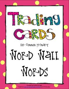 "This set of word-wall trading cards works well with the Kagan cooperative activity ""Quiz, Quiz, Trade.""  A great way to practice high-utility words and sight words.  Includes ""What's Missing,"" ""All Mixed Up,"" and ""Rhyming Words.""  (Directions included) $2.00"