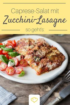 Lecker-leichte Zucchini-Lasagne