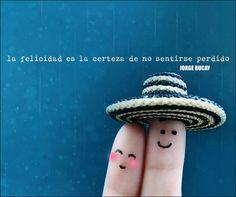 Felicidad / Frase de Jorge Bucay