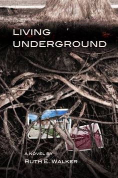 Living Underground    This is a MUST for your FALL, 2012 TBR List. A beautiful book. 5-Stars.