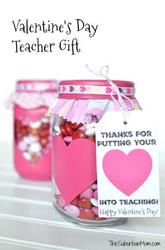 Easy DIY mason jar Valentine's Day Gift For Teachers plus free printable gift tag is a sweet treat to thank teachers all they do.