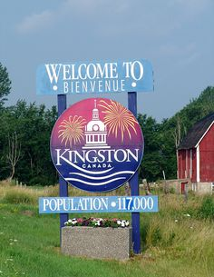 KIngston, Ontario, where I was born. This Welcome sign is located on Highway east if the city. Kingston Canada, Kingston Ontario, Canada Country, All About Canada, Fort Drum, Barack Obama Family, Queen's University, Visit Usa, Canada Eh