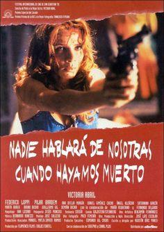 Nadie hablará de nosotras cuando hayamos muerto (1995) - FilmAffinity
