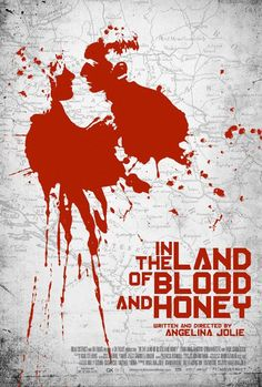In the Land of Blood and Honey (2011). #Movie #Poster