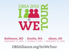 DBSA From I to We Campaign and Tour - Depression and Bipolar Support Alliance Personal Wellness, Bipolar, Baltimore, Depression, Mental Health, Seattle, Campaign, Join, Relationship