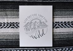 Enter The Wild // Hand Lettered / Hand Drawn Art Print / Mountains / Adventure / Black and White / Modern Minimalist