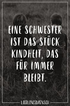 Spruch Uber Geschwister Zitate Sisters Brother Und Quotes
