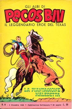 LA PIANTAGIONE MALEDETTA - Albi di Pecos Bill n.° 11 - 2 Dicembre 1960