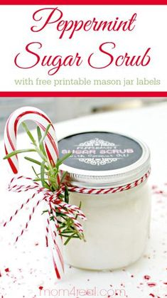 Peppermint Sugar Scrub with Free Printable Labels - Mason Jar Gift Idea