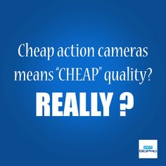 """Cheap aciton cameras means CHEAP"""" quality? Really ? Read it before you have any conclusion #iamgopro"""