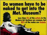 Menys del 5% de les artistes del Metropolitan Museum són dones. Més del 85% dels nus que s'hi exposen són femenins.