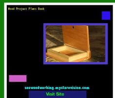 Wood Project Plans Book 205049 - Woodworking Plans and Projects!