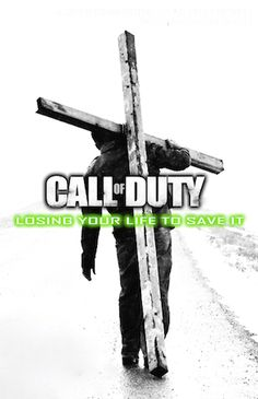 Call Of Duty to carry The Cross of Jesus - Tell others about Jesus