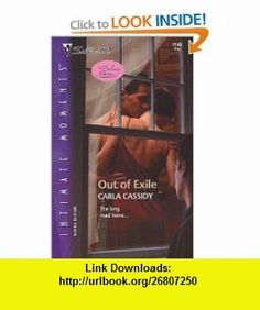 Out of Exile (The Delaney Heirs) (Silhouette Intimate Moments 1149) (9780373272198) Carla Cassidy , ISBN-10: 0373272197  , ISBN-13: 978-0373272198 ,  , tutorials , pdf , ebook , torrent , downloads , rapidshare , filesonic , hotfile , megaupload , fileserve The Heirs, Good Night, In This Moment, Pdf, Nighty Night