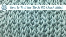 How+to+Knit+the+Mock+Rib+Check+Stitch