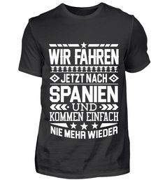 WIR FAHREN JETZT NACH SPANIEN T-Shirt Mens Tops, Sevilla Spain